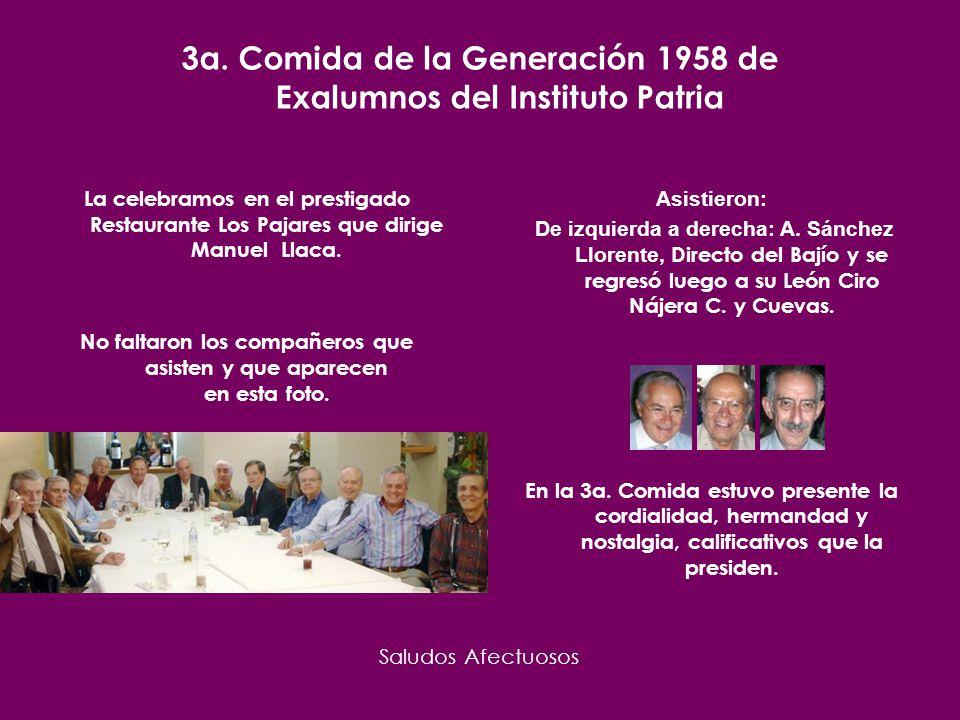 3er. Comida Restaurante Los Pajares México D.F. 1 octubre 2009 Instituto Patria Generación 1958