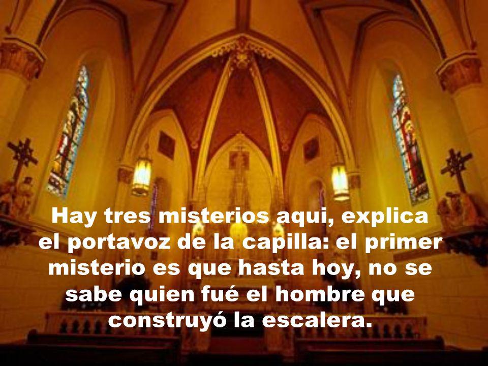 enviado por Jesucristo para atender las súplicas de las monjas. Desde entonces, la escalera pasó a ser llamada milagrosa, y se convirtió en punto de p