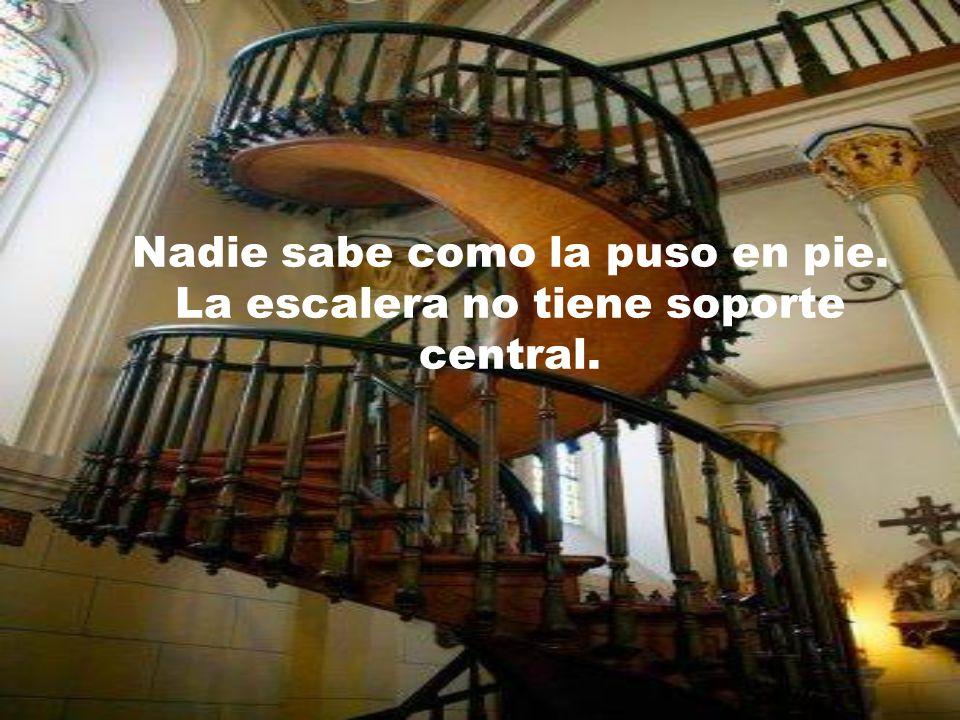 El construyó, sin ayuda de nadie, una escalera que es considerada un prodigio de la carpintería.