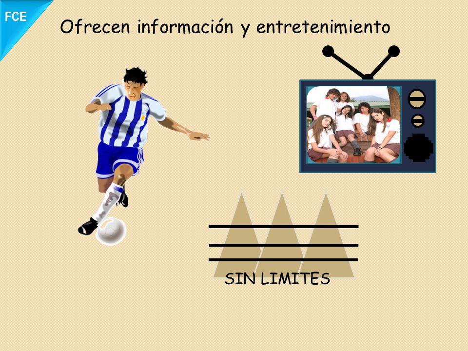 Ofrecen información y entretenimiento SIN LIMITES FCE