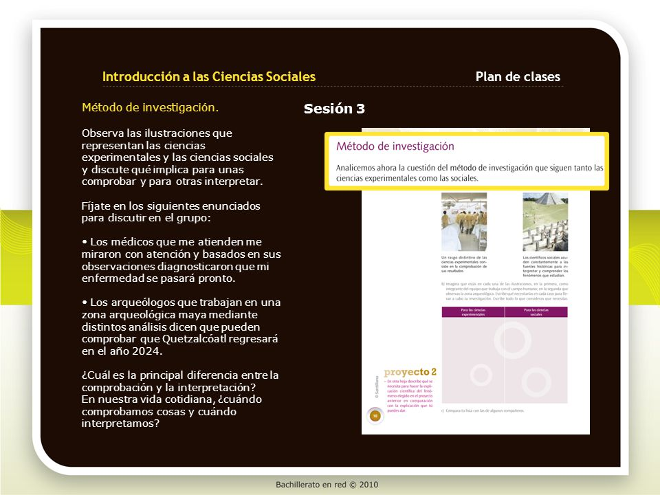 Método de investigación. Observa las ilustraciones que representan las ciencias experimentales y las ciencias sociales y discute qué implica para unas