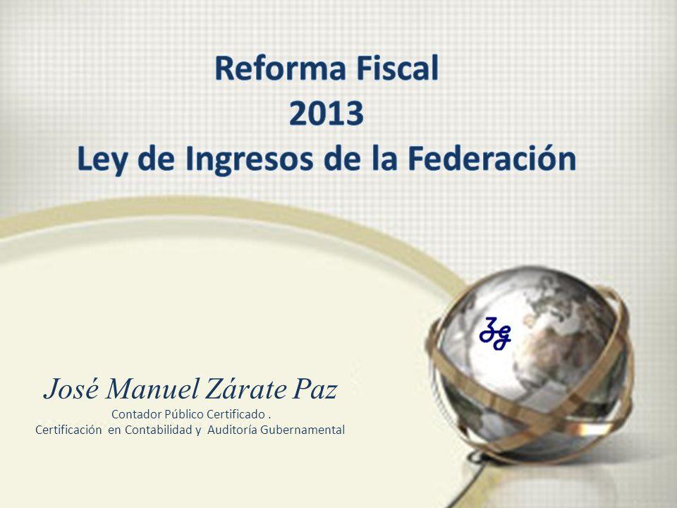 José Manuel Zárate Paz Contador Público Certificado. Certificación en Contabilidad y Auditoría Gubernamental