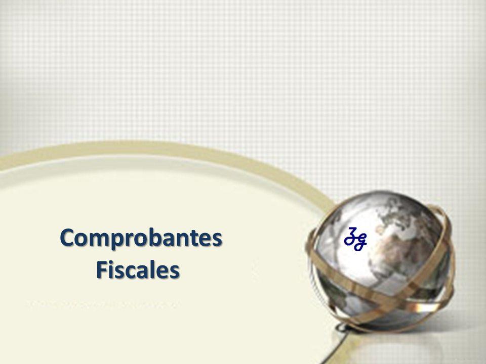 Comprobantes Fiscales Comprobantes Fiscales