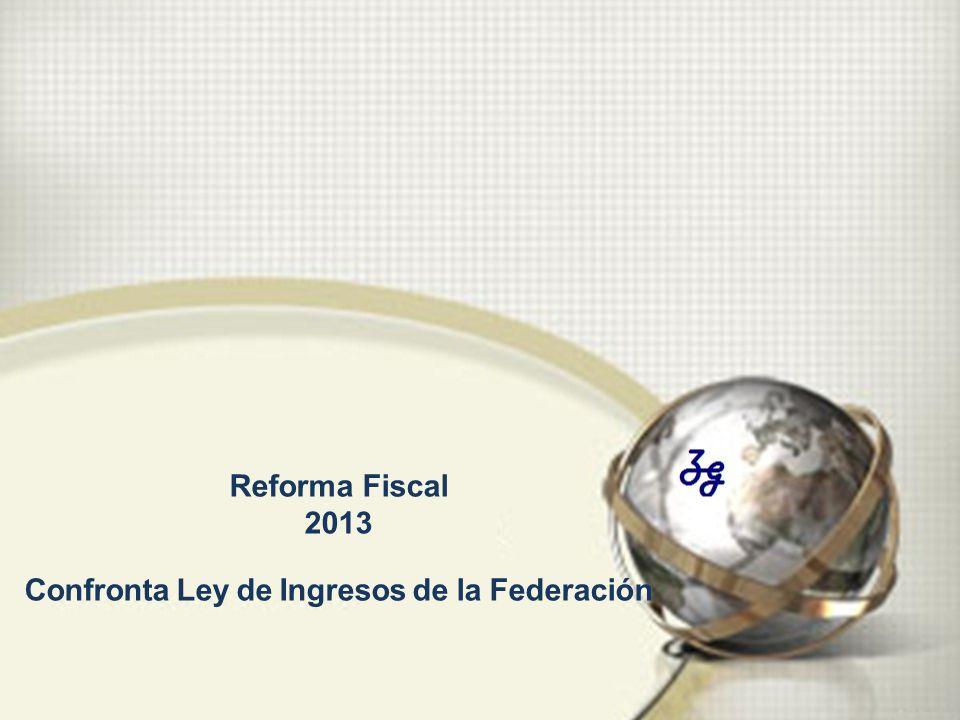 Reforma Fiscal 2013 Confronta Ley de Ingresos de la Federación