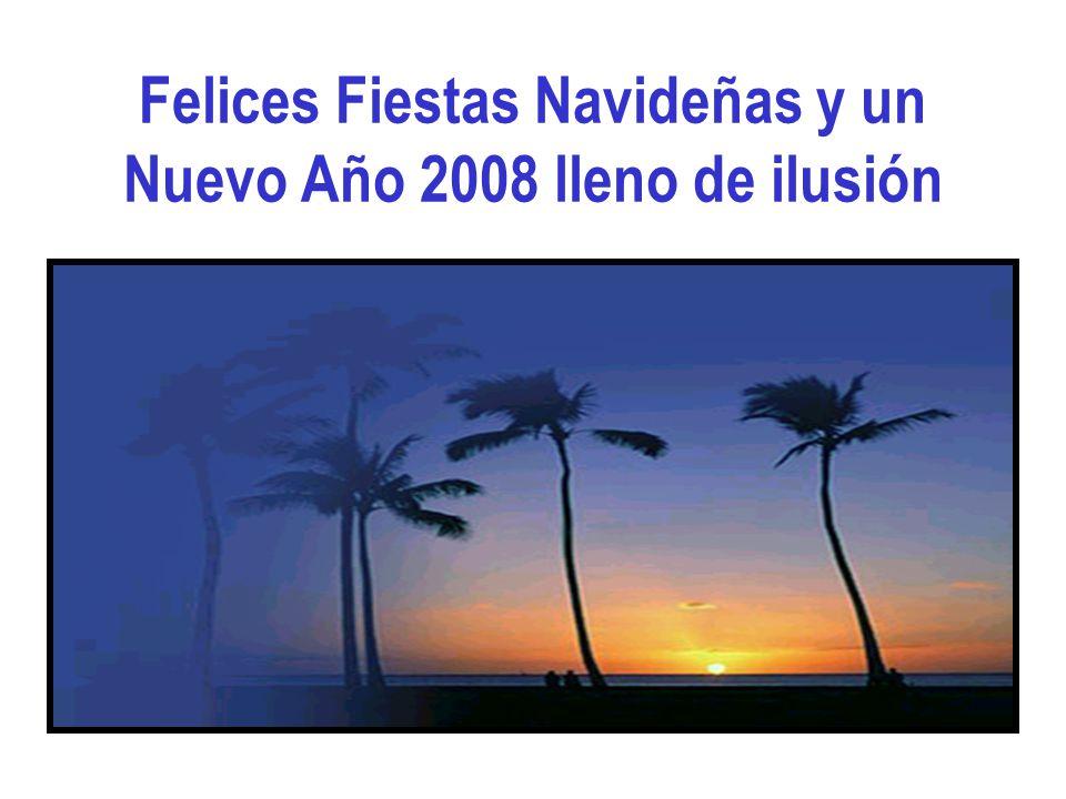 Felices Fiestas Navideñas y un Nuevo Año 2008 lleno de ilusión