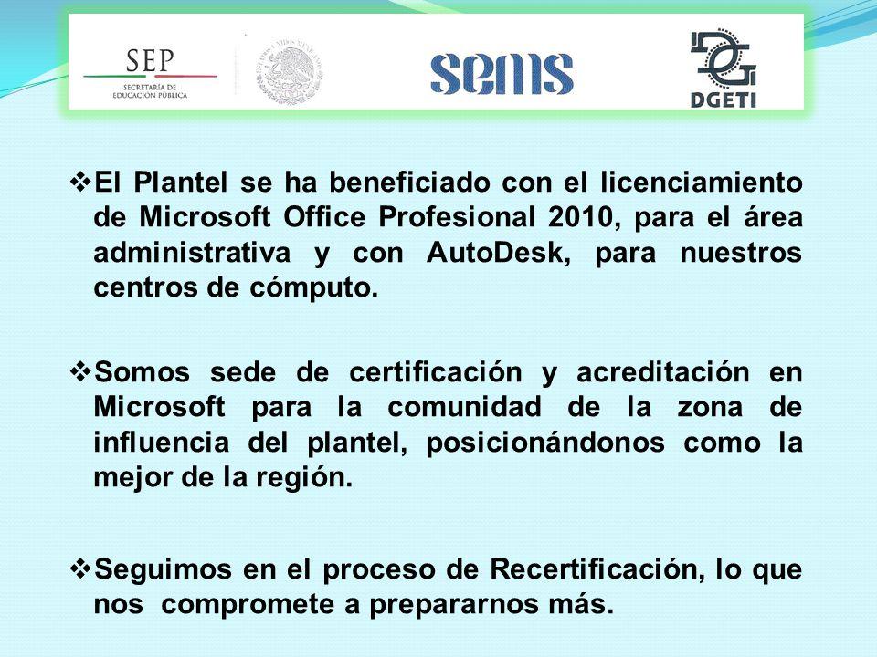 El Plantel se ha beneficiado con el licenciamiento de Microsoft Office Profesional 2010, para el área administrativa y con AutoDesk, para nuestros centros de cómputo.