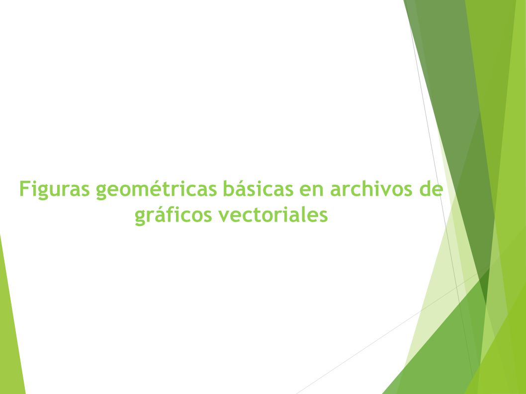 Figuras geométricas básicas en archivos de gráficos vectoriales