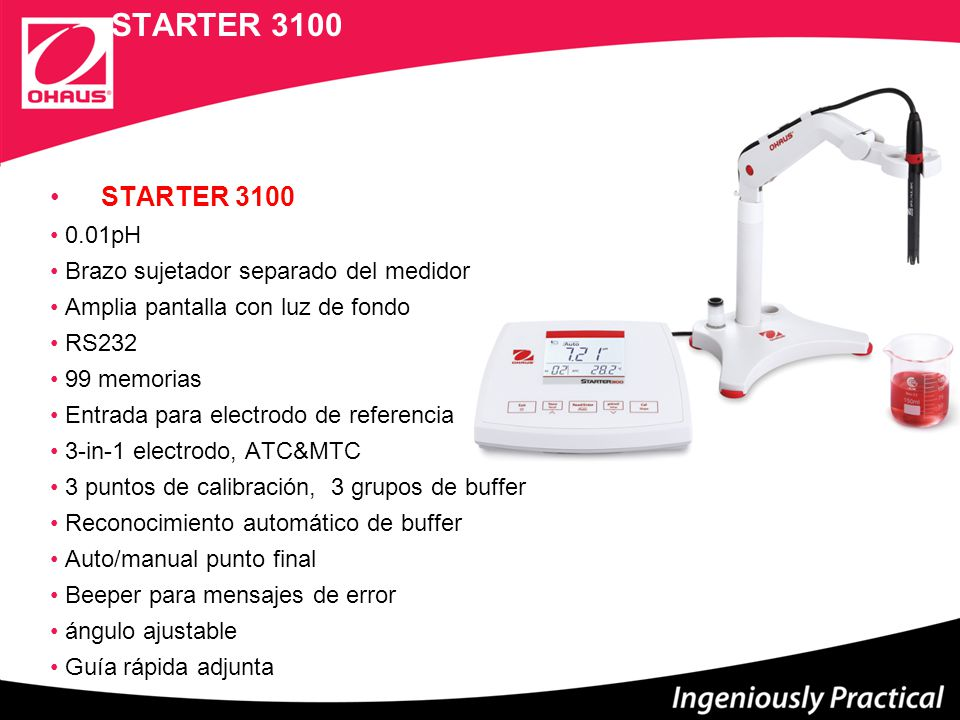 STARTER 3100 0.01pH Brazo sujetador separado del medidor Amplia pantalla con luz de fondo RS232 99 memorias Entrada para electrodo de referencia 3-in-1 electrodo, ATC&MTC 3 puntos de calibración, 3 grupos de buffer Reconocimiento automático de buffer Auto/manual punto final Beeper para mensajes de error ángulo ajustable Guía rápida adjunta STARTER 3100
