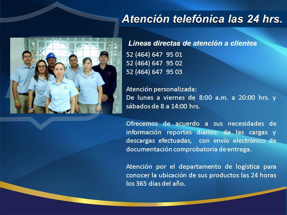 Atención telefónica las 24 hrs. 52 (464) 647 95 01 52 (464) 647 95 02 52 (464) 647 95 03 Atención personalizada: De lunes a viernes de 8:00 a.m. a 20: