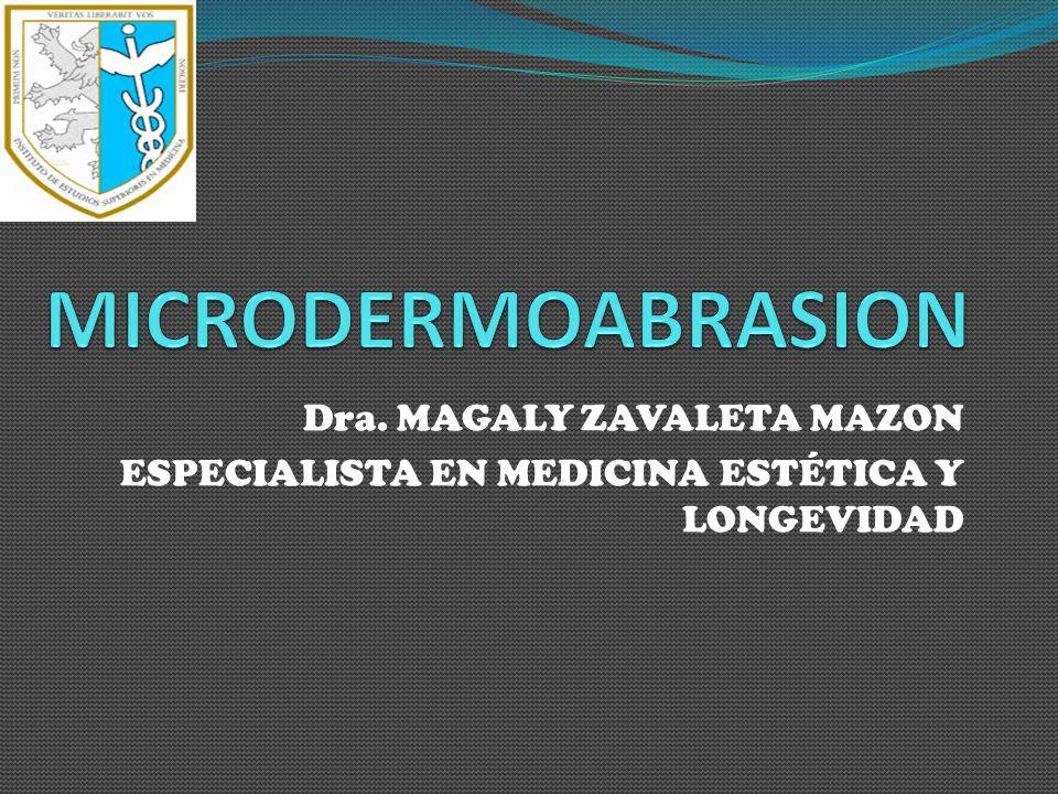 Dra. MAGALY ZAVALETA MAZON ESPECIALISTA EN MEDICINA ESTÉTICA Y LONGEVIDAD