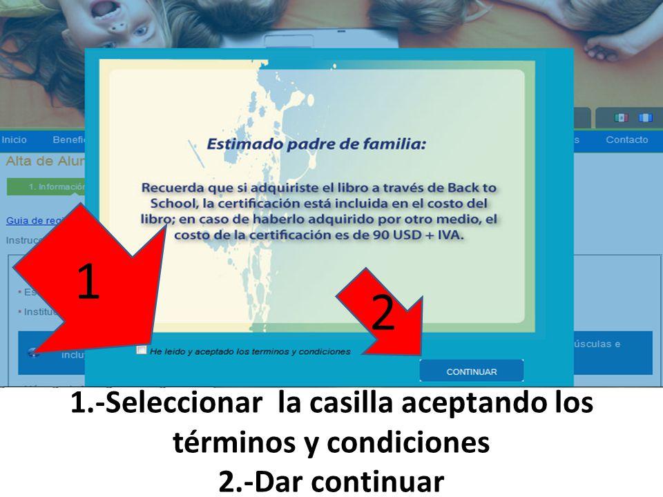 Seleccionar en los campos requeridos las siguientes opciones México Distrito federal Instituto Don Bosco