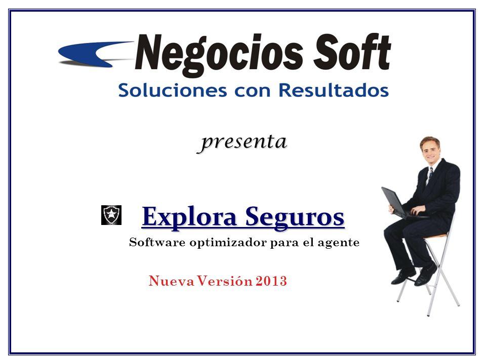 presenta Explora Seguros Software optimizador para el agente Nueva Versión 2013
