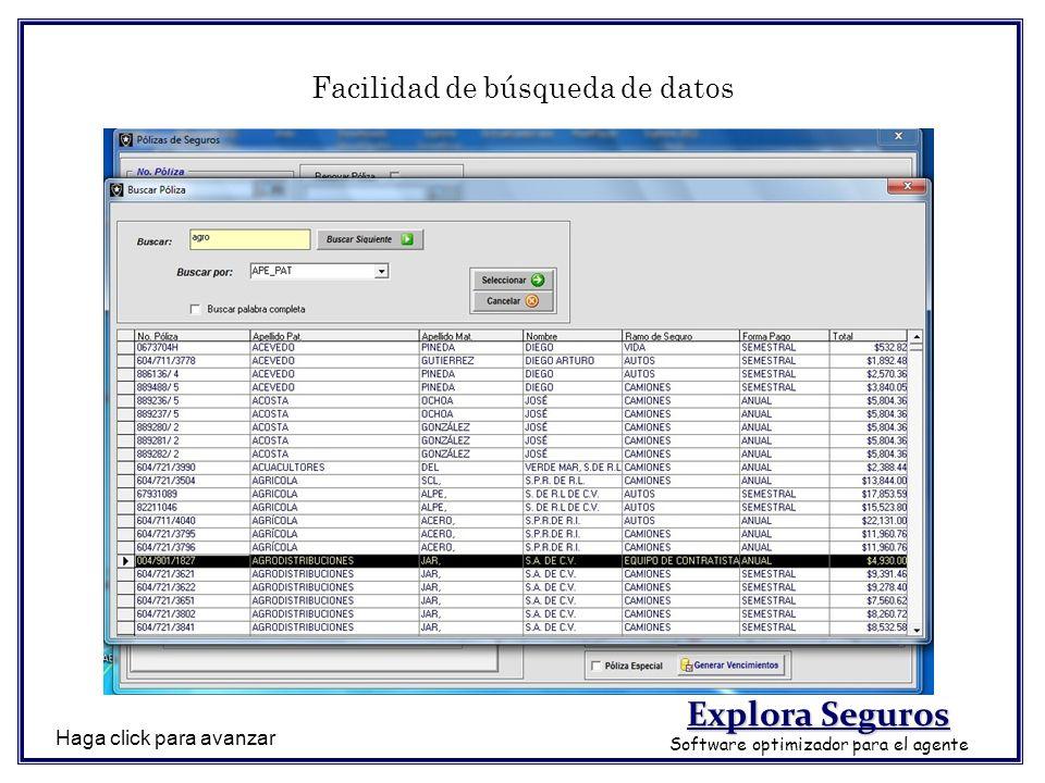 Facilidad de búsqueda de datos Haga click para avanzar Explora Seguros Software optimizador para el agente