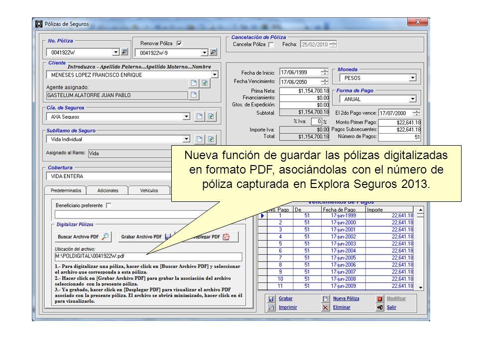 Nueva función de guardar las pólizas digitalizadas en formato PDF, asociándolas con el número de póliza capturada en Explora Seguros 2013.