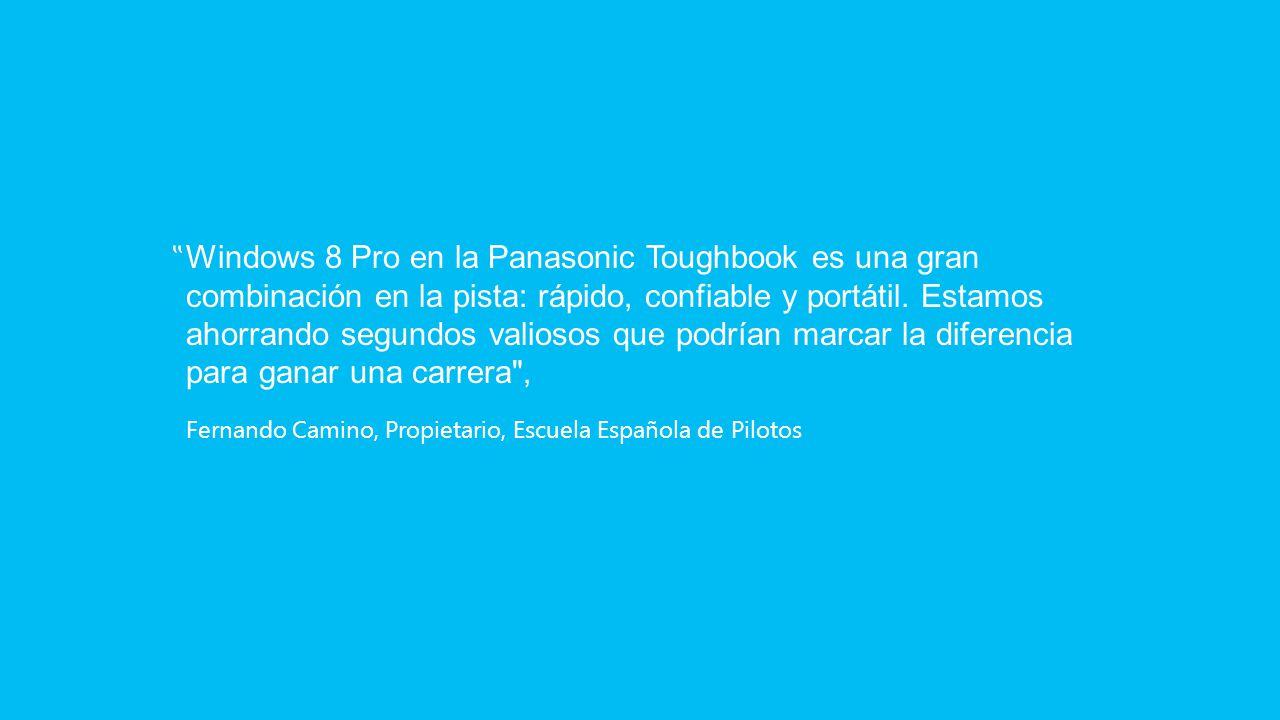 Windows 8 Pro en la Panasonic Toughbook es una gran combinación en la pista: rápido, confiable y portátil.