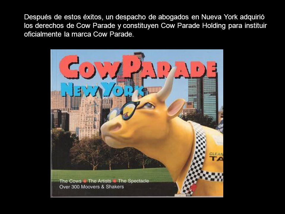 Después de estos éxitos, un despacho de abogados en Nueva York adquirió los derechos de Cow Parade y constituyen Cow Parade Holding para instituir ofi