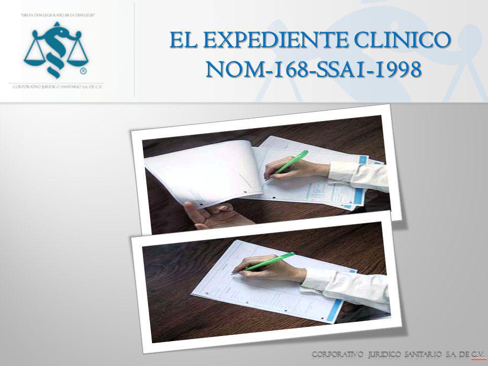 EL EXPEDIENTE CLINICO NOM-168-SSA1-1998