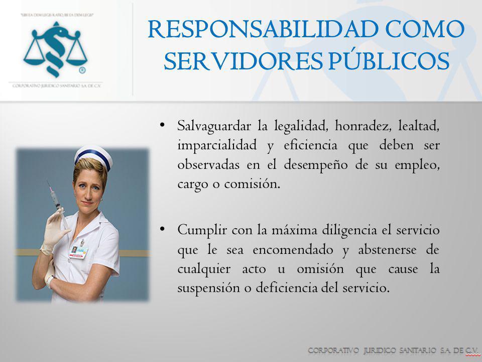 Salvaguardar la legalidad, honradez, lealtad, imparcialidad y eficiencia que deben ser observadas en el desempeño de su empleo, cargo o comisión. Cump