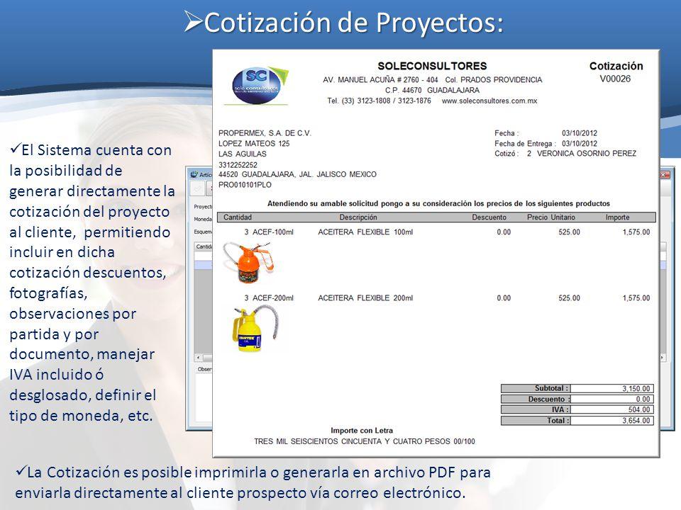 Cotización de Proyectos: Cotización de Proyectos: El Sistema cuenta con la posibilidad de generar directamente la cotización del proyecto al cliente,