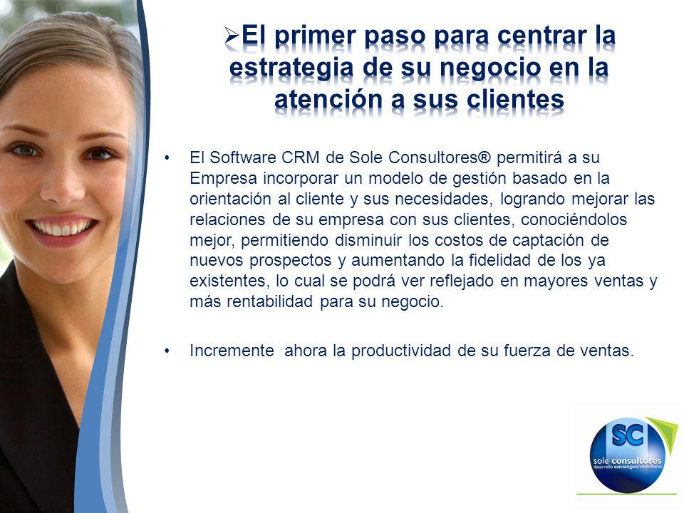 El Software CRM de Sole Consultores® permitirá a su Empresa incorporar un modelo de gestión basado en la orientación al cliente y sus necesidades, log