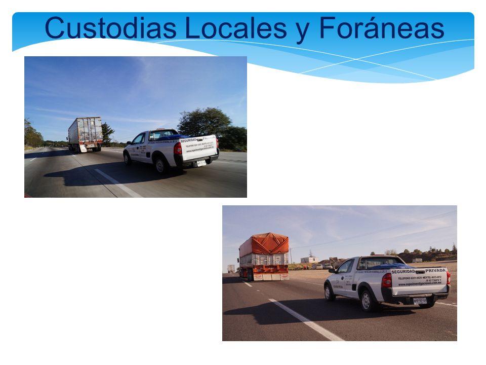 Custodias Locales y Foráneas