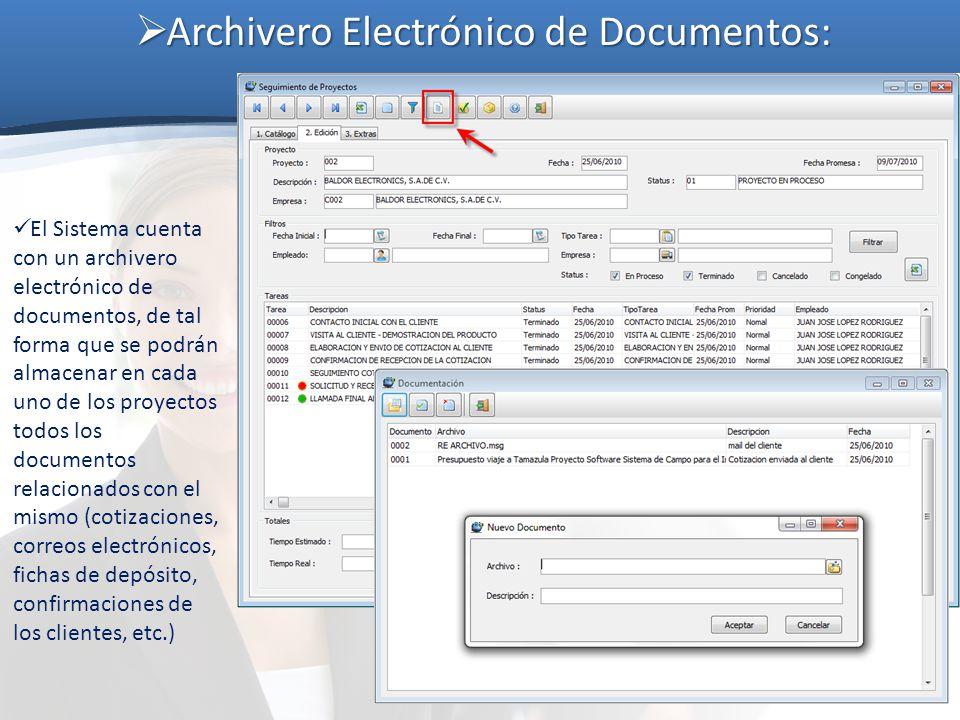 Archivero Electrónico de Documentos: Archivero Electrónico de Documentos: El Sistema cuenta con un archivero electrónico de documentos, de tal forma q