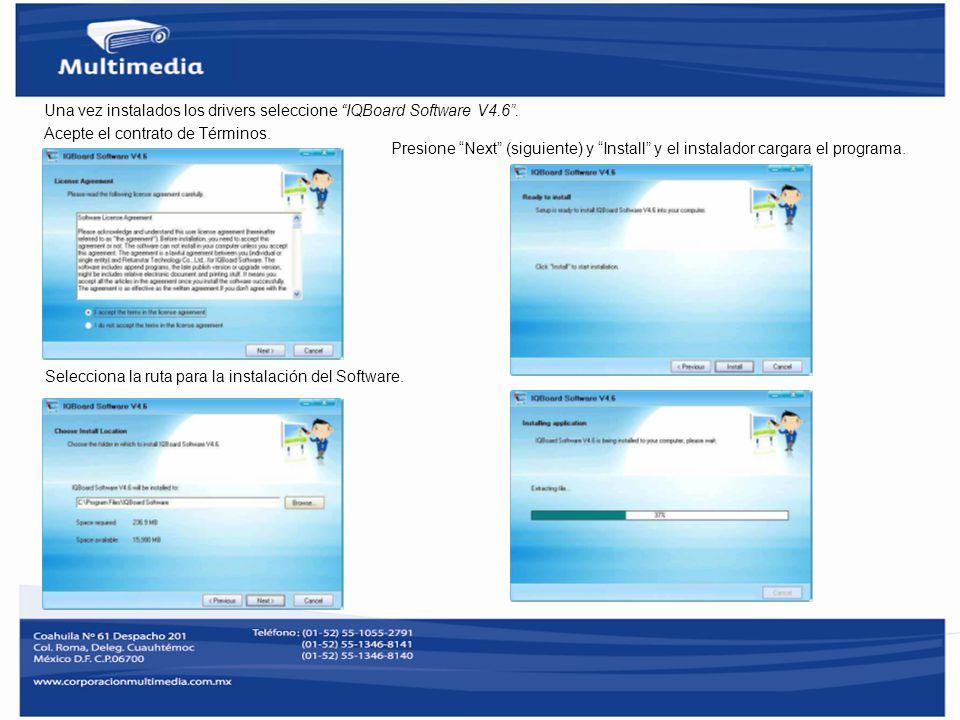 Una vez instalados los drivers seleccione IQBoard Software V4.6. Acepte el contrato de Términos. Selecciona la ruta para la instalación del Software.