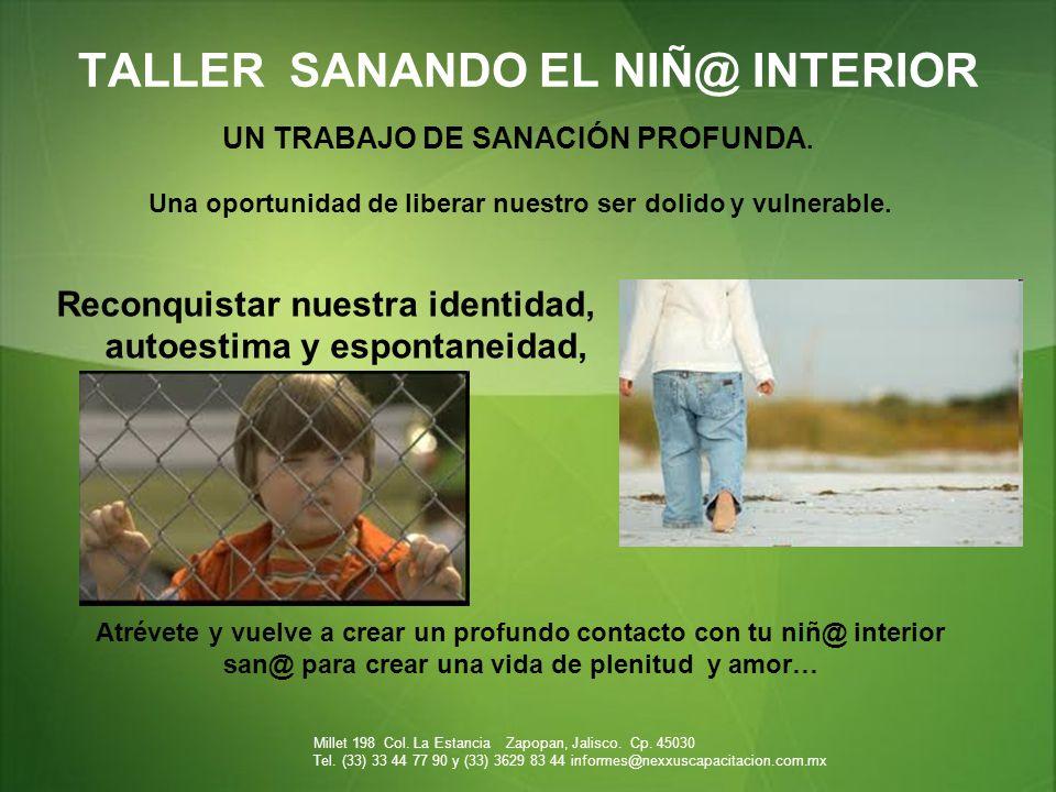 TALLER SANANDO EL NIÑ@ INTERIOR UN TRABAJO DE SANACIÓN PROFUNDA.