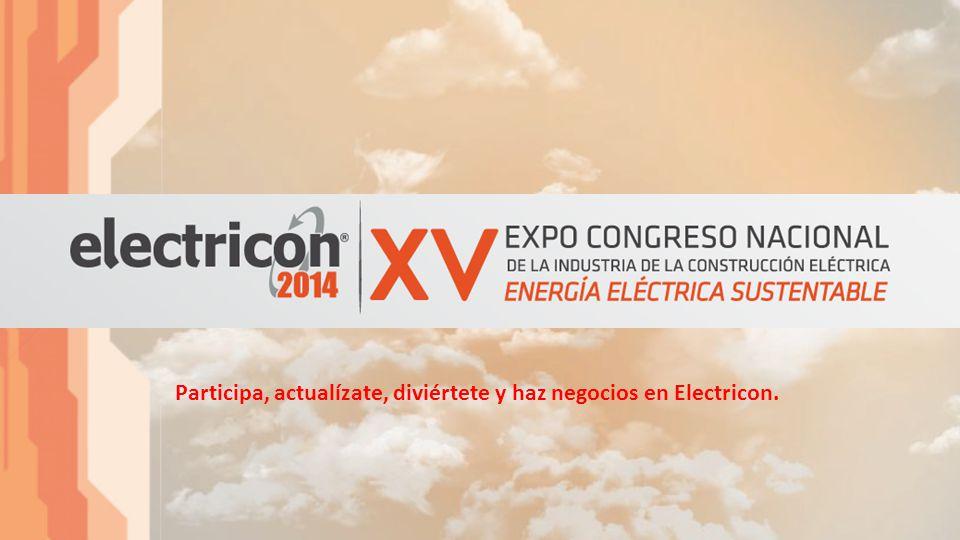 Participa, actualízate, diviértete y haz negocios en Electricon.