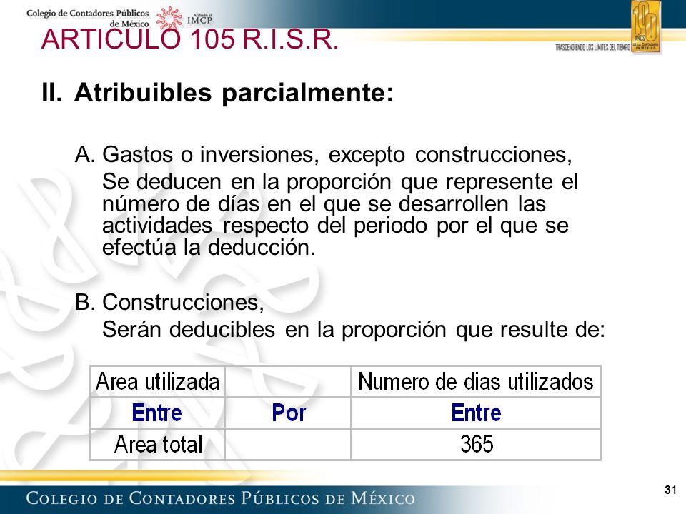 31 ARTICULO 105 R.I.S.R.II.