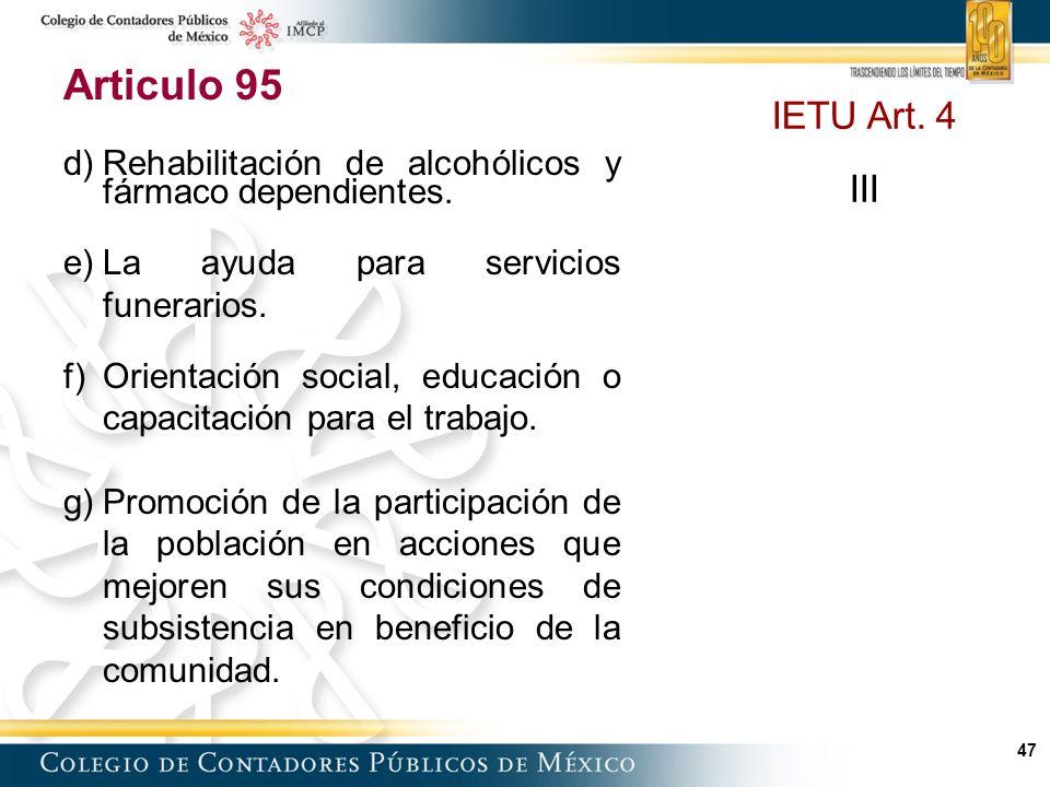47 Articulo 95 d)Rehabilitación de alcohólicos y fármaco dependientes.