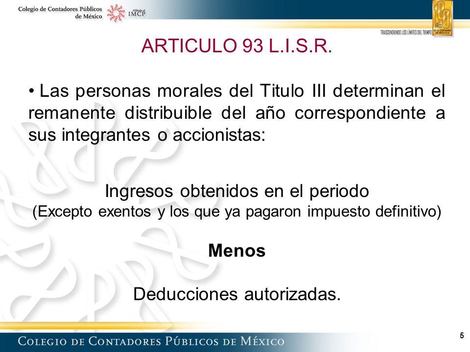 6 Remanente distribuible ARTICULO 93 L.I.S.R.