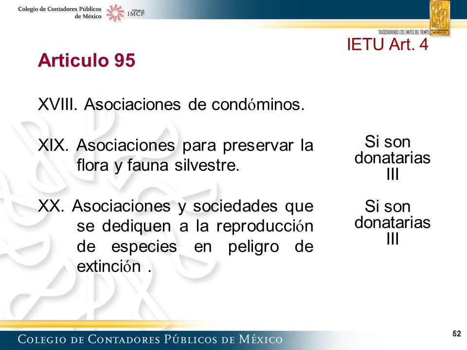 52 Articulo 95 XVIII.Asociaciones de cond ó minos.