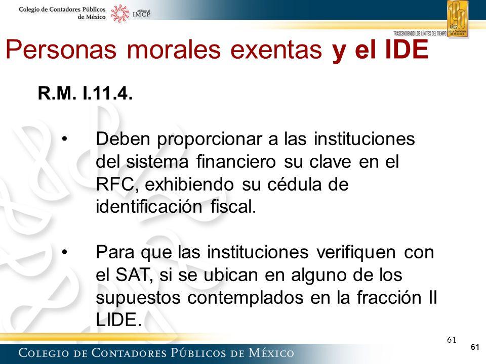 61 Personas morales exentas y el IDE 61 R.M.I.11.4.