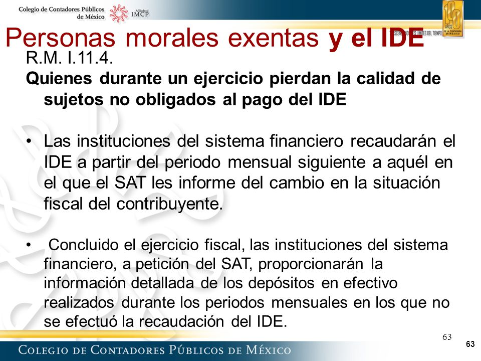 63 Personas morales exentas y el IDE 63 R.M.I.11.4.