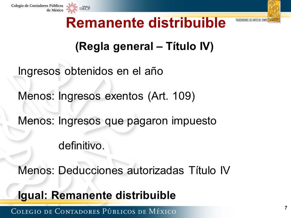 58 Ingresos percibidos Menos Deducciones autorizadas.