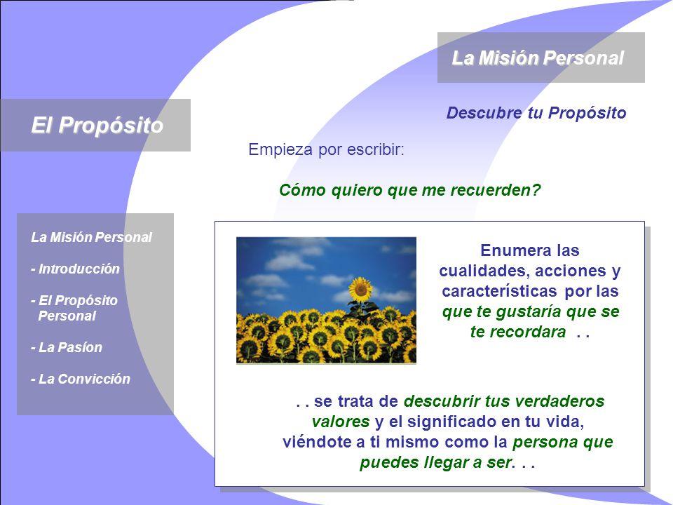 La Misión Personal La Convicción Es necesario que creamos en nuestros sueños, a pesar de que nadie más lo hace.