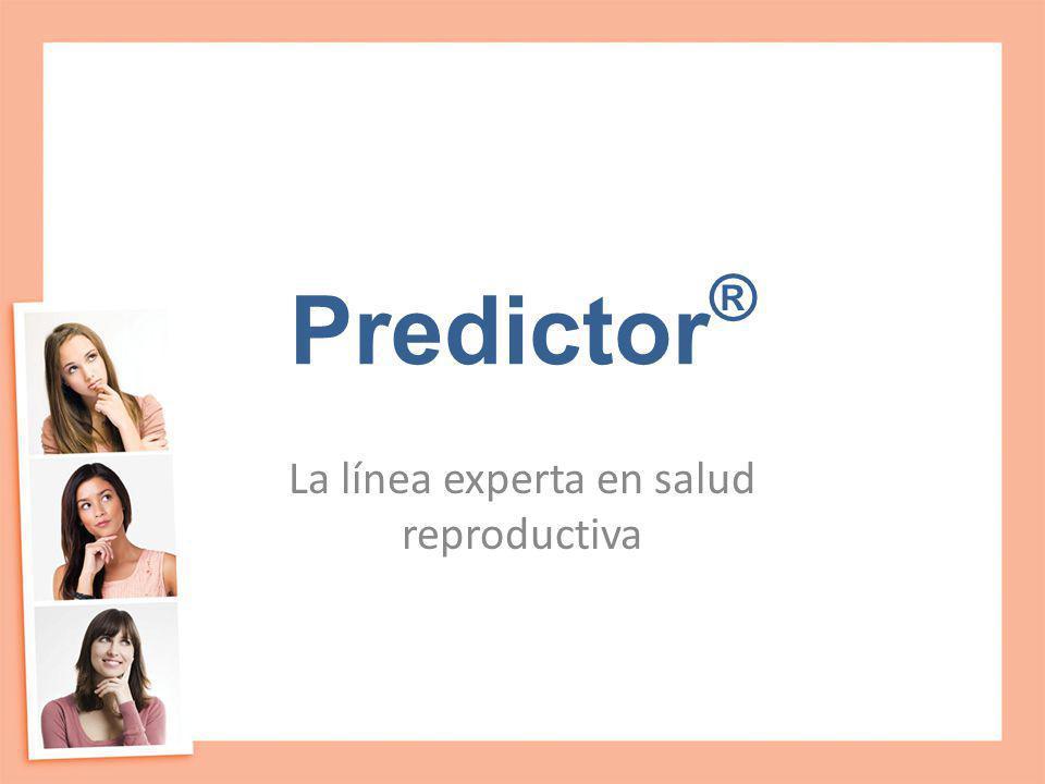 Predictor ® La línea experta en salud reproductiva