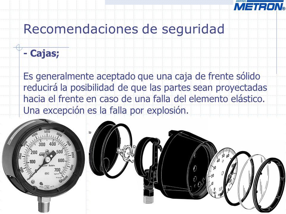 Recomendaciones de seguridad - Cajas; Es generalmente aceptado que una caja de frente sólido reducirá la posibilidad de que las partes sean proyectada