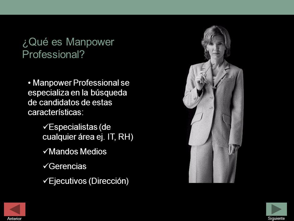 Manpower Professional se especializa en la búsqueda de candidatos de estas características: Especialistas (de cualquier área ej. IT, RH) Mandos Medios