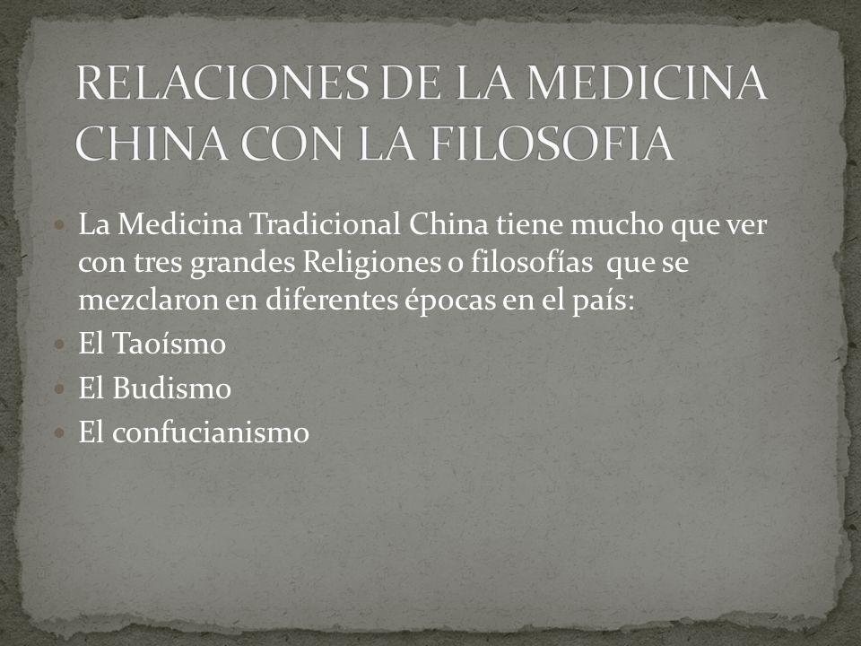 Siendo la mas antigua el Taoísmo la que mas influencia ha tenido sobre la Medicina y toda su base Filosófica y se encuentra en la fisióloga, la fisiopatología,la patología y las técnicas de diagnostico y tratamiento.