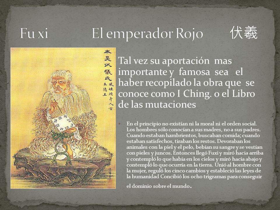Tal vez su aportación mas importante y famosa sea el haber recopilado la obra que se conoce como I Ching. o el Libro de las mutaciones En el principio