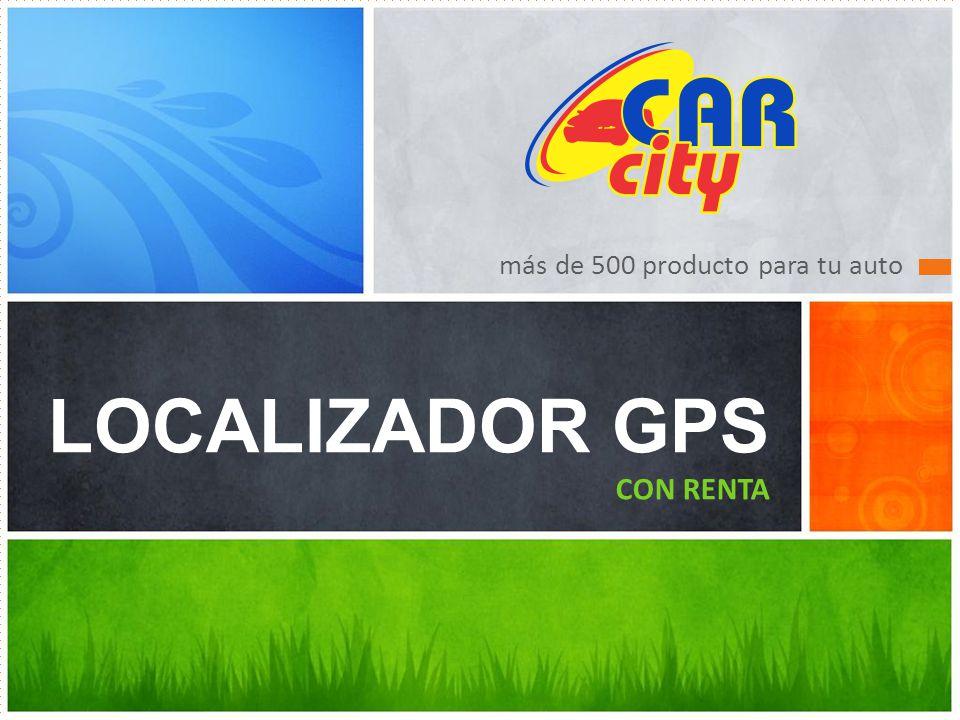 más de 500 producto para tu auto LOCALIZADOR GPS CON RENTA