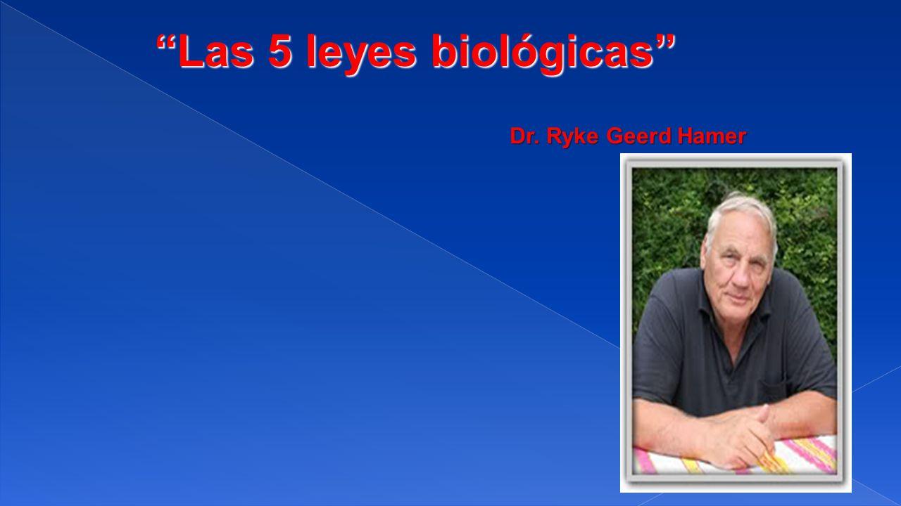 Las 5 leyes biológicas Dr. Ryke Geerd Hamer