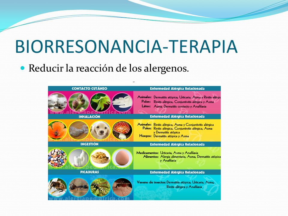 BIORRESONANCIA-TERAPIA Reducir la reacción de los alergenos.