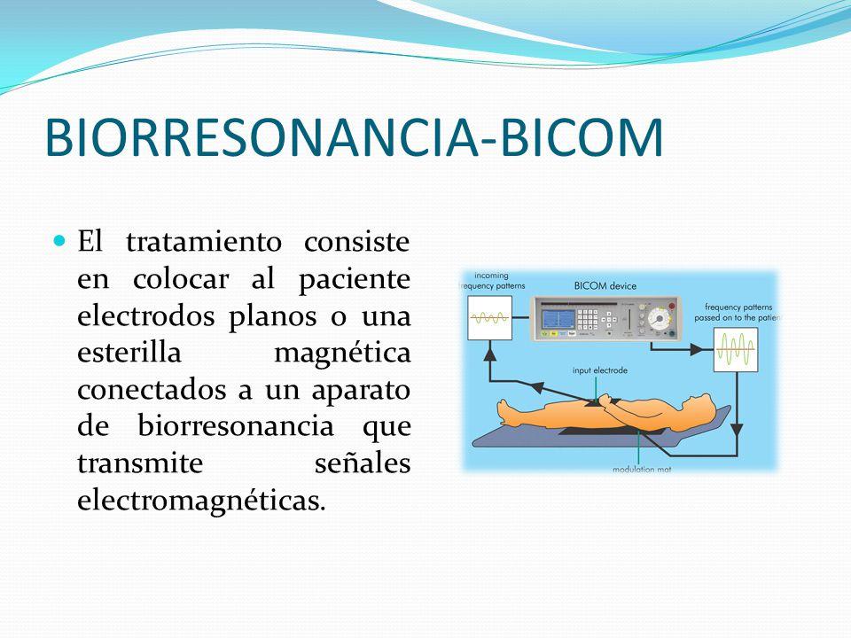 BIORRESONANCIA-BICOM El tratamiento consiste en colocar al paciente electrodos planos o una esterilla magnética conectados a un aparato de biorresonan