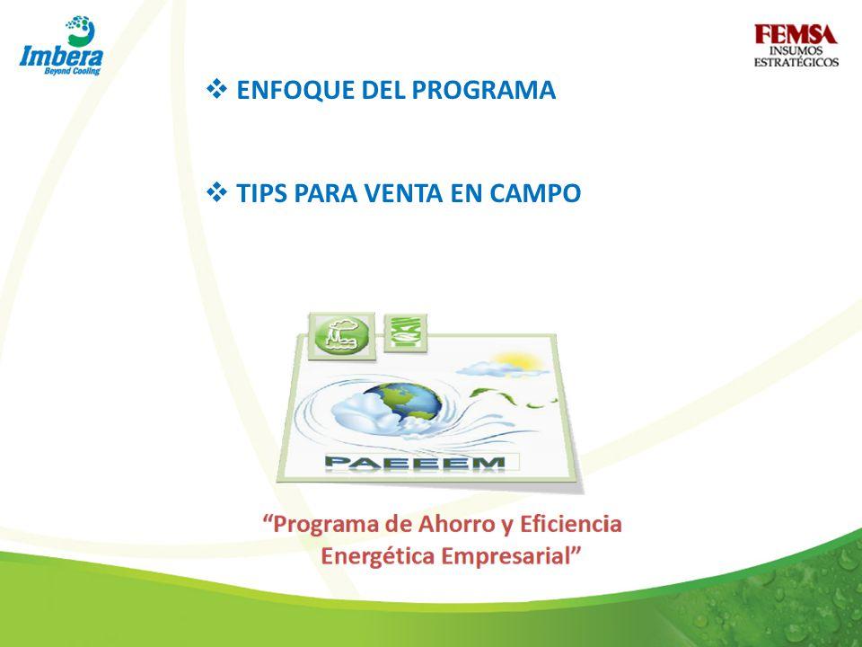 ENFOQUE DEL PROGRAMA TIPS PARA VENTA EN CAMPO