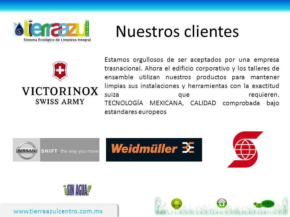 www.tierraazulcentro.com.mx Nuestros clientes Estamos orgullosos de ser aceptados por una empresa trasnacional. Ahora el edificio corporativo y los ta