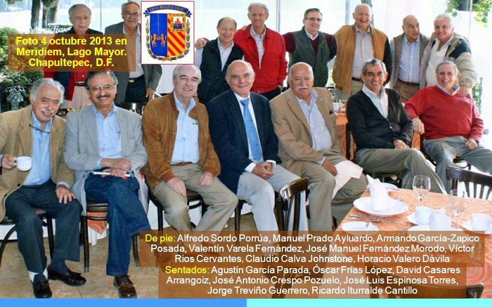Desayuno Meridiem 26 octubre 2013 Gu iller mo Alducin Varela Coordinador gen58 Estimados Ex Alumnos del INSTITUTO PATRIA demolido en 1973; en funcione