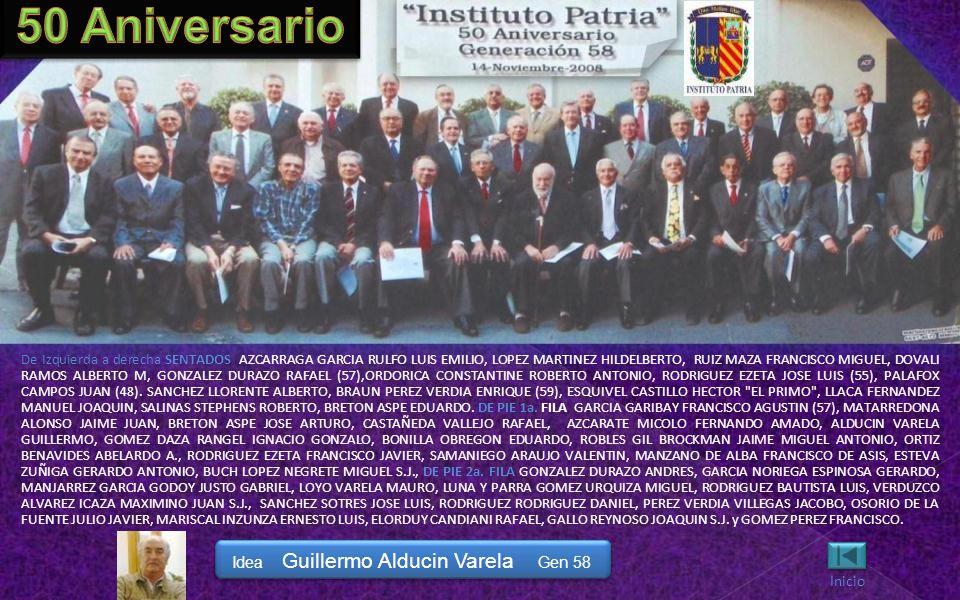 De Izquierda a derecha SENTADOS: MAXIMINO JUAN VERDUZCO ALVAREZ ICAZA S.J., GUILLERMO SALVADOR ALDUCIN VARELA, JORGE LUIS SERRATOS GARIBAY, FERNANDO A